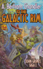 To The Galactic Rim - The John Grimes Saga 1