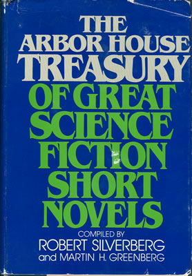 The Arbor House Treasury of Great Science Fiction Short Novels 1980