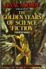Isaac Asimov Presents The Golden Years of Science Fiction 1982